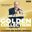 Just a Minute: The Golden Collection: Classic episodes of the much-loved BBC Radio comedy game Audiobook