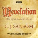 Shardlake: Revelation: BBC Radio 4 full-cast dramatisation Audiobook