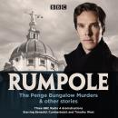 Rumpole: The Penge Bungalow Murders & other stories: Three BBC Radio 4 dramatisations Audiobook