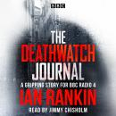 The Deathwatch Journal: An original story for BBC Radio 4 Audiobook