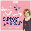 Sarah Millican's Support Group: The complete BBC Radio 4 comedy Audiobook