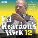 Ed Reardon's Week: Series 12: The BBC Radio sitcom Audiobook