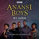 Anansi Boys: A BBC Radio 4 full-cast dramatisation Audiobook