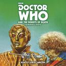 Doctor Who and the Robots of Death:4th Doctor Novelisation Audiobook