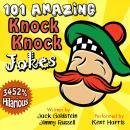 101 Amazing Knock Knock Jokes Audiobook