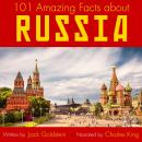 101 Amazing Facts about Russia Audiobook