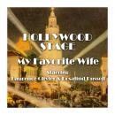 Hollywood Stage - My Favorite Wife Audiobook
