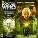 Doctor Who - The Early Adventures - The Doctor's Tale Audiobook
