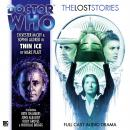 Doctor Who - The Lost Stories - Thin Ice Audiobook