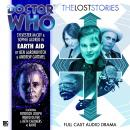 Doctor Who - The Lost Stories - Earth Aid, Andrew Cartmel, Ben Aaronovitch