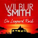 On Leopard Rock: A Life of Adventures Audiobook
