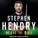 Me and the Table - My Autobiography, Stephen Hendry