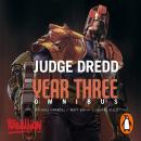Judge Dredd Year Three Audiobook