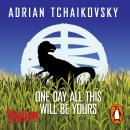 One Day All This Will Be Yours Audiobook