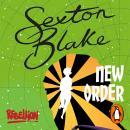 Sexton Blake's New Order Audiobook