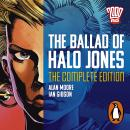 The Ballad of Halo Jones: Complete Edition: The Classic 2000 AD Graphic Novel, in Full-Cast Audio fo Audiobook