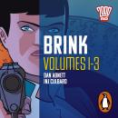 Brink: Volumes 1-3: The Classic 2000 AD Graphic Novel, in Full-Cast Audio for the First Time Audiobook