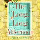 The Long, Long Afternoon: The most atmospheric and compelling debut novel of the year Audiobook