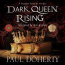 Dark Queen Rising Audiobook