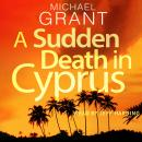 A Sudden Death in Cyprus Audiobook