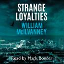 Strange Loyalties Audiobook