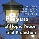 Prayers of Hope, Peace, and Protection (Personal Church Service), George Dawson, William Temple