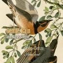 Gentle Rain and Birds Singing: Nature Sounds for Relaxation (Natural World), Greg Cetus