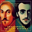 Shakespeare Tales of Revenge (Shakespeare Stories) Audiobook