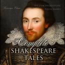 Complete Shakespeare Tales (Shakespeare Stories) Audiobook
