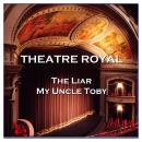 Theatre Royal - The Liar & My Uncle Toby: Episode 18, Laurence Sterne, Henry James