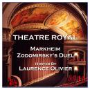 Theatre Royal - Markheim & Zodomirsky's Duel : Episode 5 Audiobook
