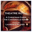 Theatre Royal - A Christmas Carol & The Canterville Ghost : Episode 6 Audiobook