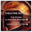Theatre Royal - The Purse & La Grande Breteche : Episode 4 Audiobook