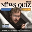 News Quiz: Series 94: The Topical BBC Radio 4 comedy panel show, Justin Edwards