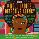 No.1 Ladies' Detective Agency: BBC Radio Casebook Vol.3: Seven BBC Radio 4 full-cast dramatisations, Alexander McCall Smith