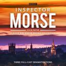Inspector Morse: BBC Radio Drama Collection: Three classic full-cast dramatisations Audiobook