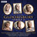 Gloomsbury: Series 5: The hit BBC Radio 4 comedy Audiobook