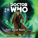 Doctor Who: Tenth Doctor Novels Volume 3: 10th Doctor Novels, Simon Jowett, Steven Lockley And Paul Lewis, Robert Shearman, David Roden, Simon Guerrier, Dan Abnett, Colin Brake