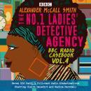 The No.1 Ladies' Detective Agency: BBC Radio Casebook Vol.4: Eight BBC Radio 4 full-cast dramatisati Audiobook