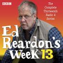 Ed Reardon's Week: Series 13: The BBC Radio sitcom, Andrew Nickolds, Christopher Douglas