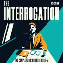 The Interrogation: The Complete Series 1-5 Audiobook