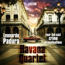 The Havana Quartet: Four full-cast crime dramatisations Audiobook