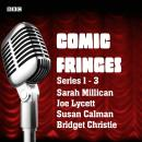 Comic Fringes: Series 1-3: Nine short stories written and performed by leading comedians Audiobook