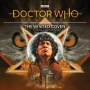 Doctor Who: The Winged Coven: 4th Doctor Audio Original Audiobook