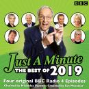 Just a Minute: Best of 2019: 4 episodes of the much-loved BBC Radio comedy game Audiobook