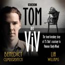 Tom and Viv: The heart-breaking story of TS Eliot's marriage to Vivienne Haigh-Wood Audiobook