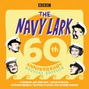 The Navy Lark: 60th Anniversary Special Edition Audiobook