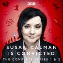 Susan Calman is Convicted: Series 1 and 2: BBC Radio 4 stand up comedy Audiobook