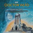 Doctor Who: Warriors' Gate: 4th Doctor Novelisation Audiobook