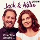 Jack & Millie: The BBC Radio 4 comedy Audiobook